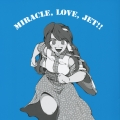 miracle love jet